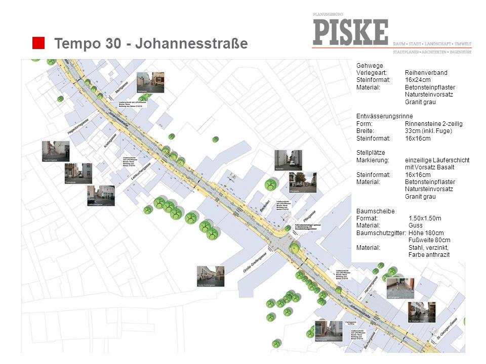 Tempo 30 - Johannesstraße Gehwege Verlegeart: Reihenverband Steinformat: 16x24cm Material:Betonsteinpflaster Natursteinvorsatz Granit grau Entwässerun