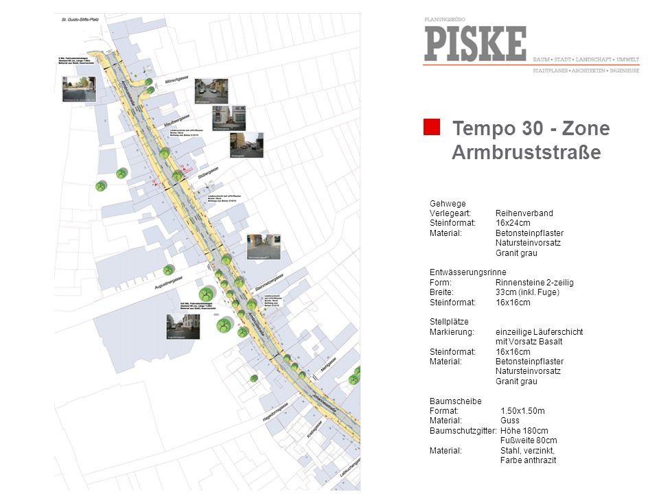 Tempo 30 - Zone Armbruststraße Gehwege Verlegeart: Reihenverband Steinformat: 16x24cm Material:Betonsteinpflaster Natursteinvorsatz Granit grau Entwäs