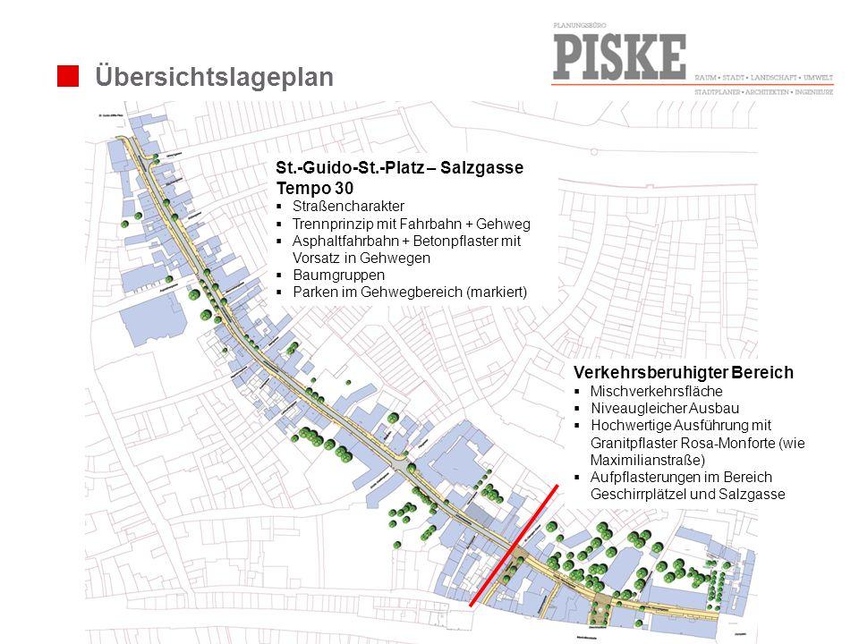 Übersichtslageplan St.-Guido-St.-Platz – Salzgasse Tempo 30 Straßencharakter Trennprinzip mit Fahrbahn + Gehweg Asphaltfahrbahn + Betonpflaster mit Vo
