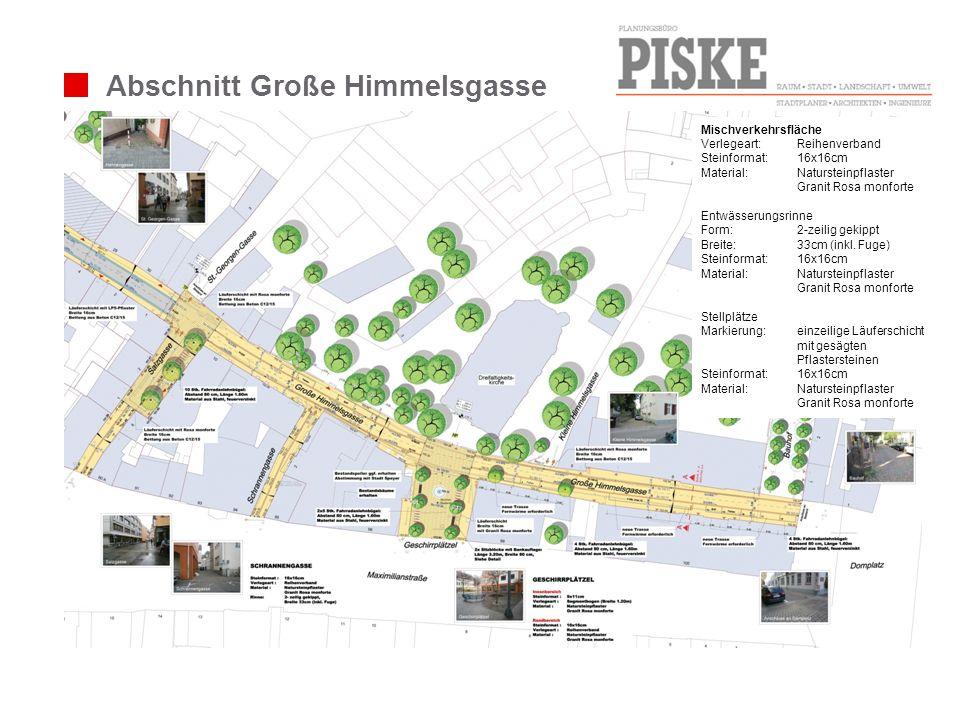Abschnitt Große Himmelsgasse Mischverkehrsfläche Verlegeart: Reihenverband Steinformat: 16x16cm Material:Natursteinpflaster Granit Rosa monforte Entwä