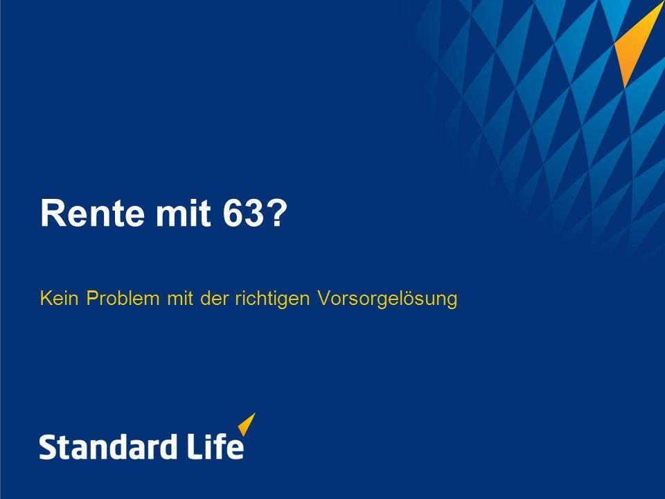 Rente mit 63? Kein Problem mit der richtigen Vorsorgelösung