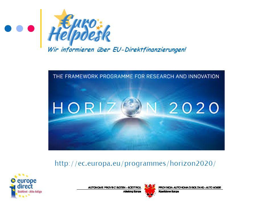 http://ec.europa.eu/programmes/horizon2020/ Wir informieren über EU-Direktfinanzierungen!