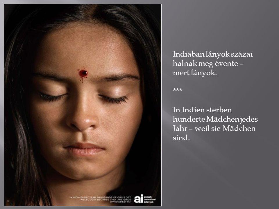 Indiában lányok százai halnak meg évente – mert lányok.