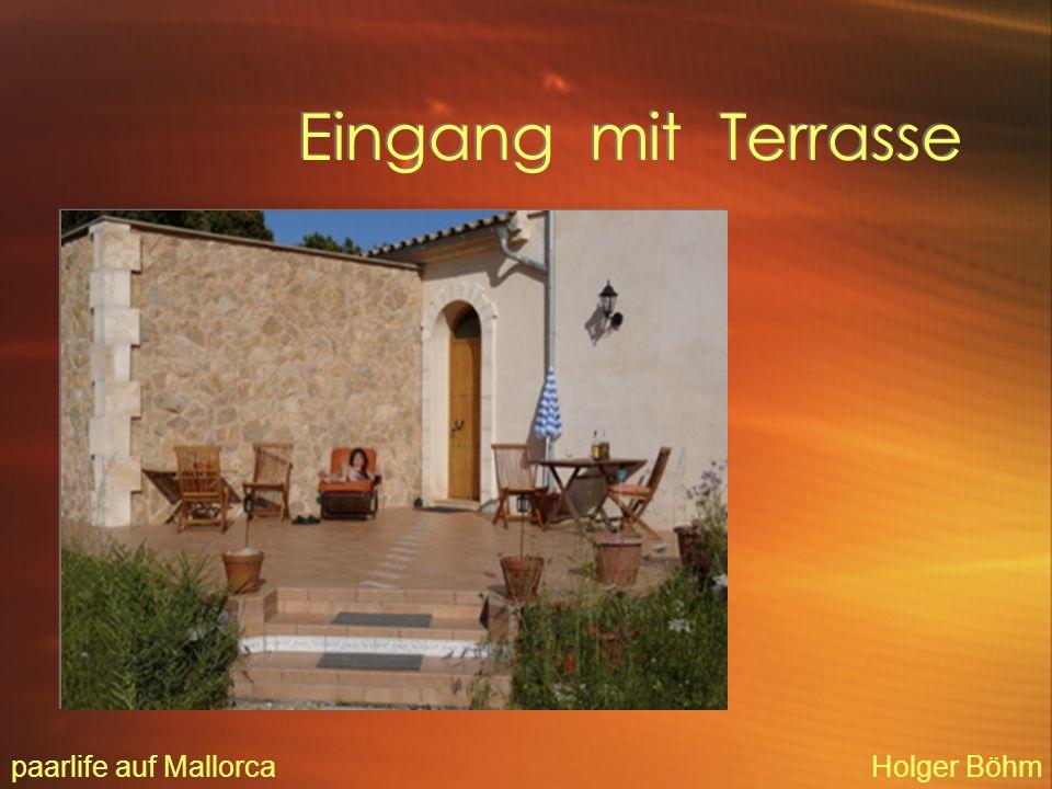 Der Haupteingang - von Innen gesehen paarlife auf MallorcaHolger Böhm