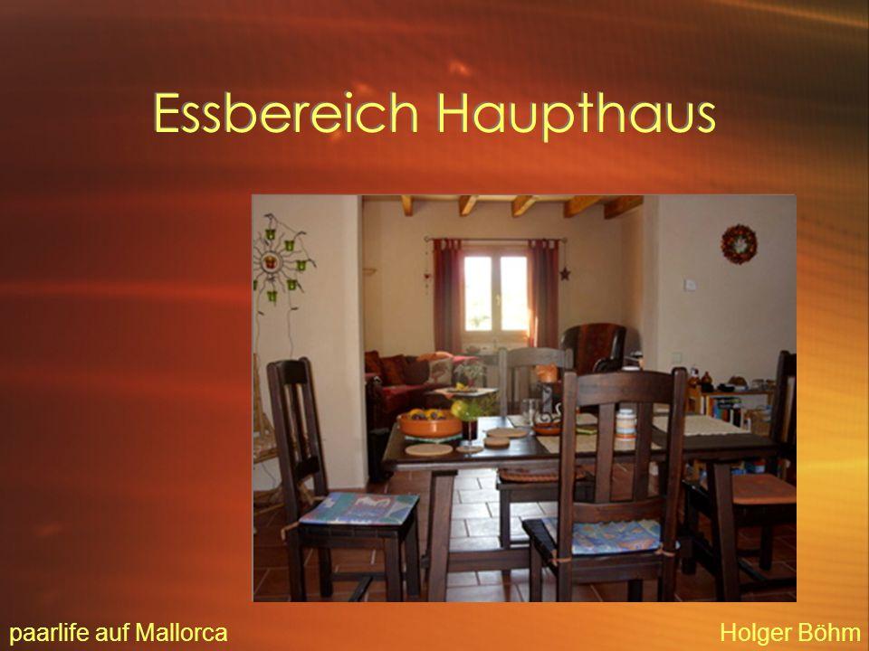 Wohnbereich Haupthaus paarlife auf MallorcaHolger Böhm