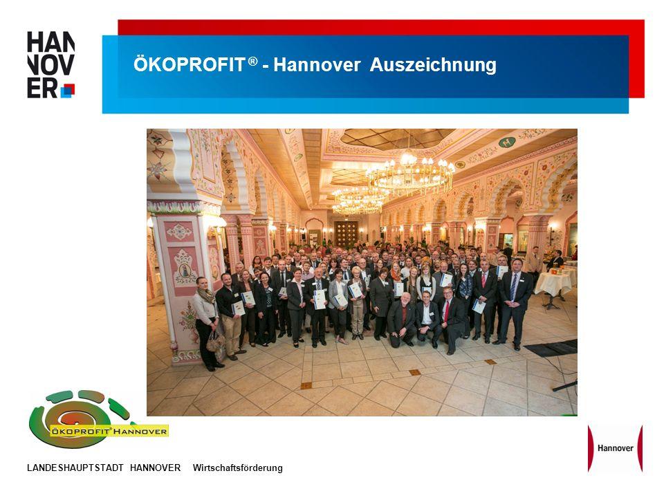 LANDESHAUPTSTADT HANNOVERWirtschaftsförderung ÖKOPROFIT ® - Hannover Auszeichnung