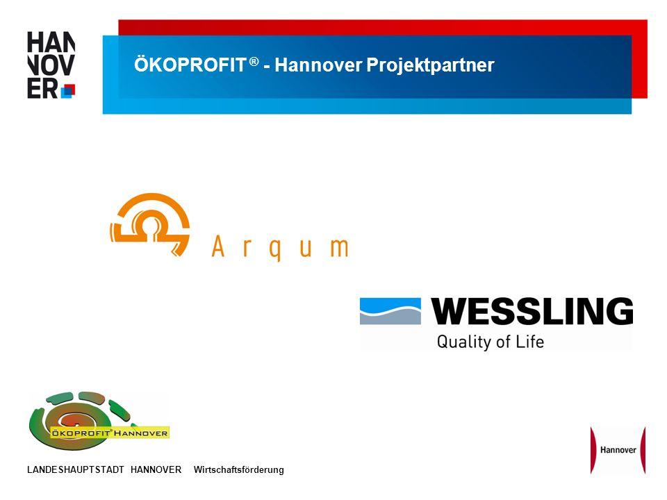 LANDESHAUPTSTADT HANNOVERWirtschaftsförderung ÖKOPROFIT ® - Hannover Projektpartner