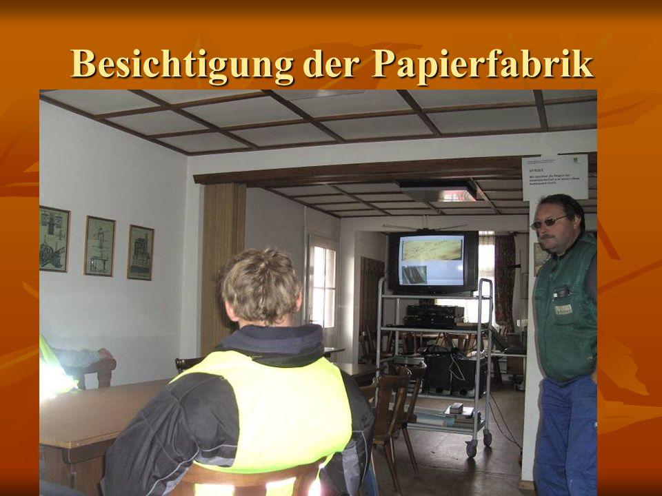 Besichtigung der Papierfabrik Anfahrt der Papierfabrik und Waage