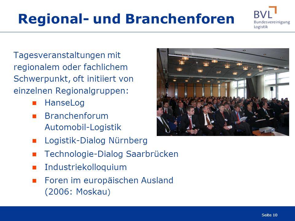 Seite 10 Regional- und Branchenforen Tagesveranstaltungen mit regionalem oder fachlichem Schwerpunkt, oft initiiert von einzelnen Regionalgruppen: Han