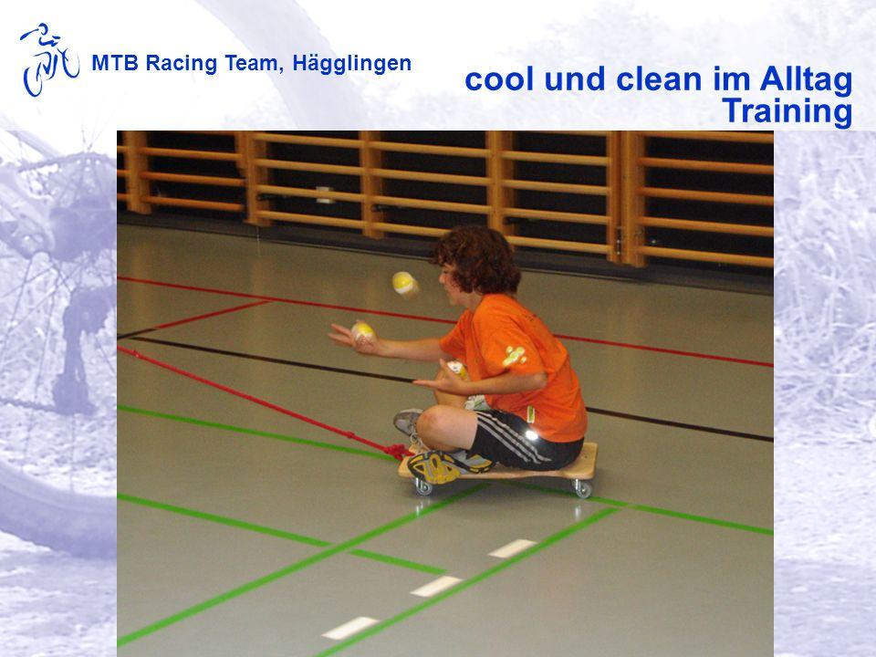MTB Racing Team, Hägglingen cool und clean im Alltag Training
