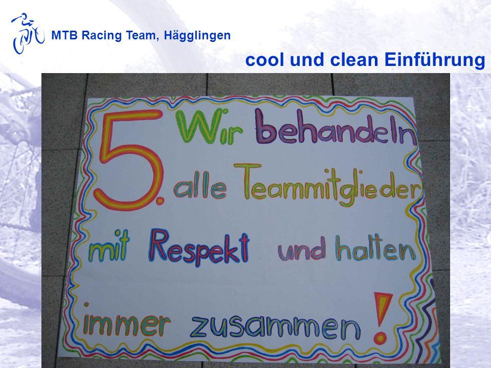 MTB Racing Team, Hägglingen cool und clean Einführung