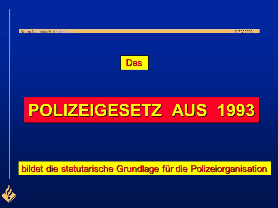 Korps Nationale Polizeidienste © F.V.2002 25 Regionalpolizei- behörden 1 Korps Nationale Polizeidienste (KLPD) Ministerium für Inneres und Königreichsbeziehungen Die Niederländische Polizei gliedert sich in STRUKTUR