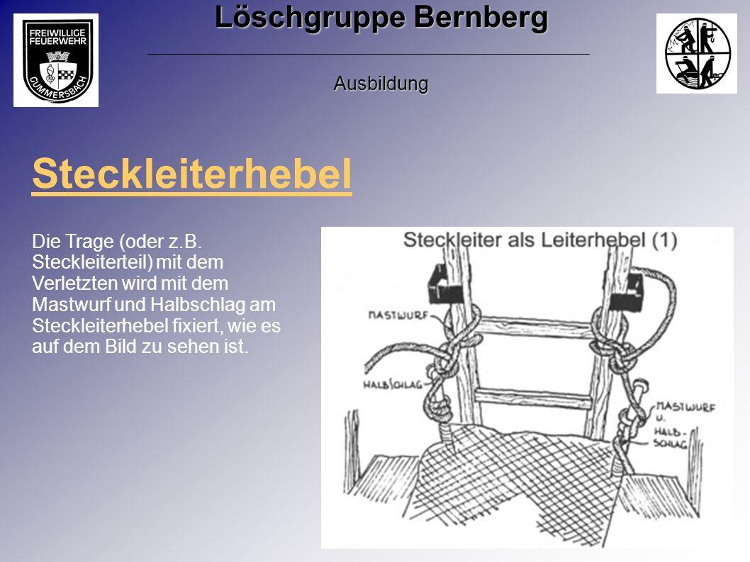 Steckleiterhebel Die Trage (oder z.B. Steckleiterteil) mit dem Verletzten wird mit dem Mastwurf und Halbschlag am Steckleiterhebel fixiert, wie es auf