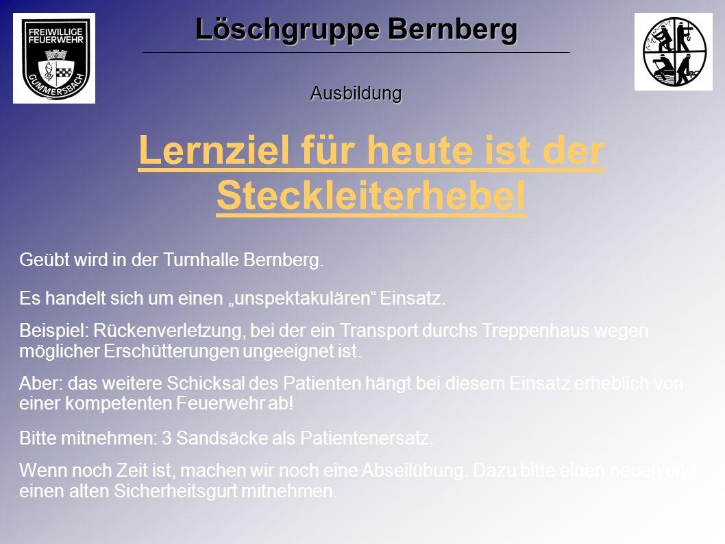 Lernziel für heute ist der Steckleiterhebel Geübt wird in der Turnhalle Bernberg. Es handelt sich um einen unspektakulären Einsatz. Beispiel: Rückenve