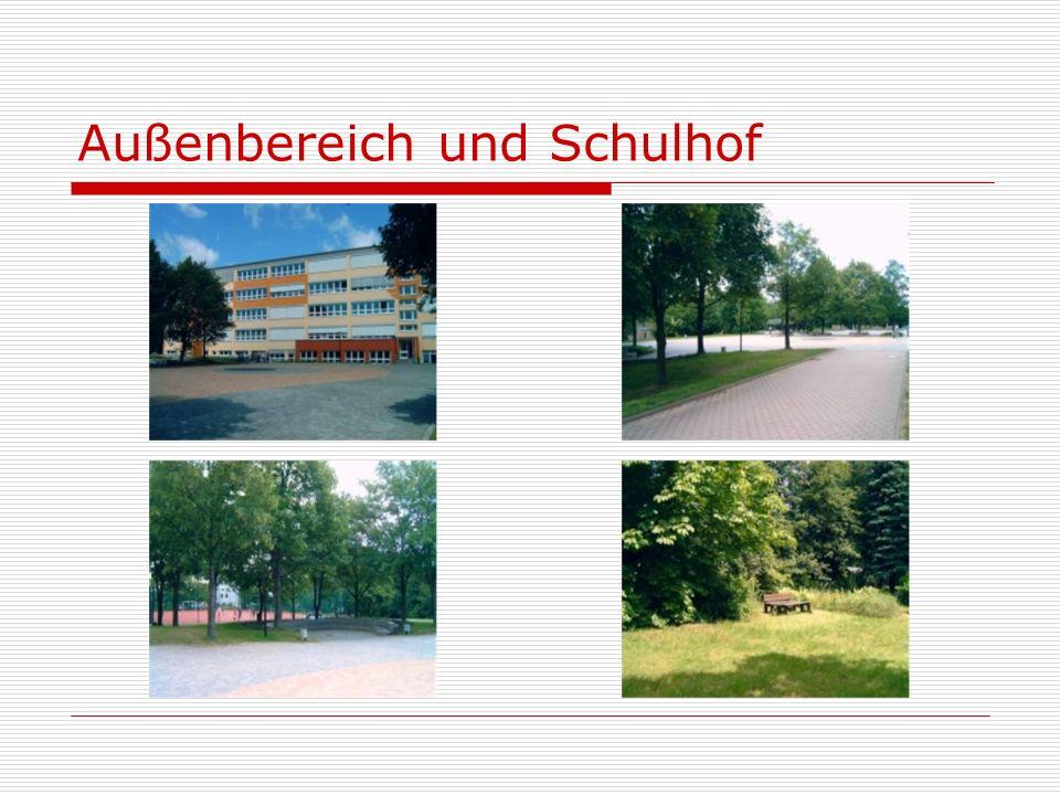 Außenbereich und Schulhof