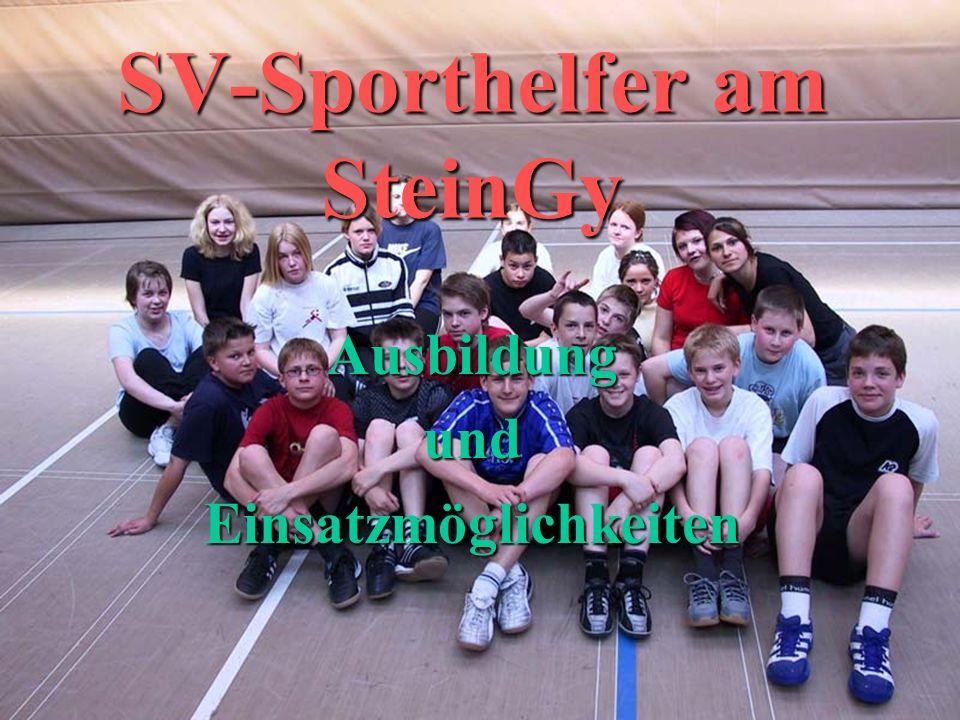 SV-Sporthelfer am SteinGy Ausbildung und Einsatzmöglichkeiten