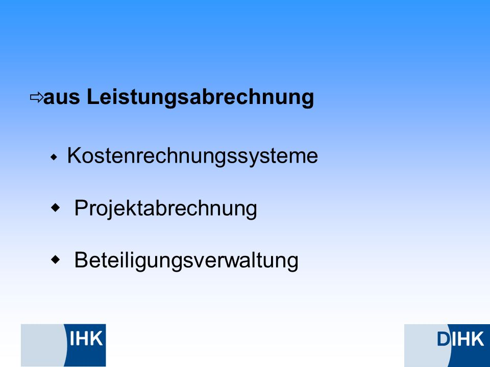 aus Leistungsabrechnung Kostenrechnungssysteme Projektabrechnung Beteiligungsverwaltung