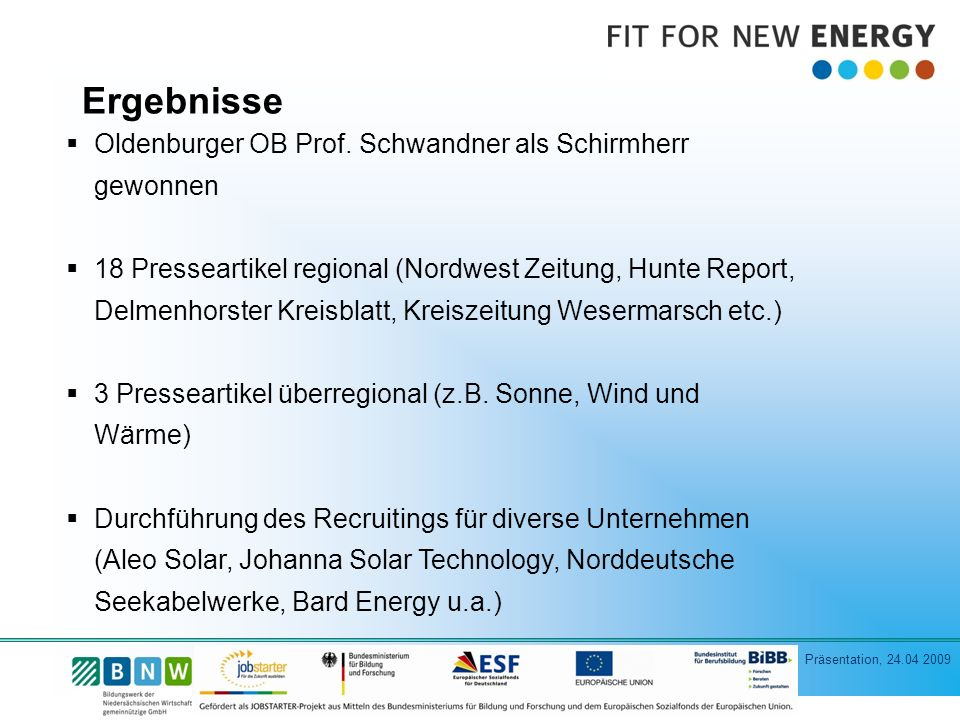 Präsentation, 24.04 2009 Oldenburger OB Prof.