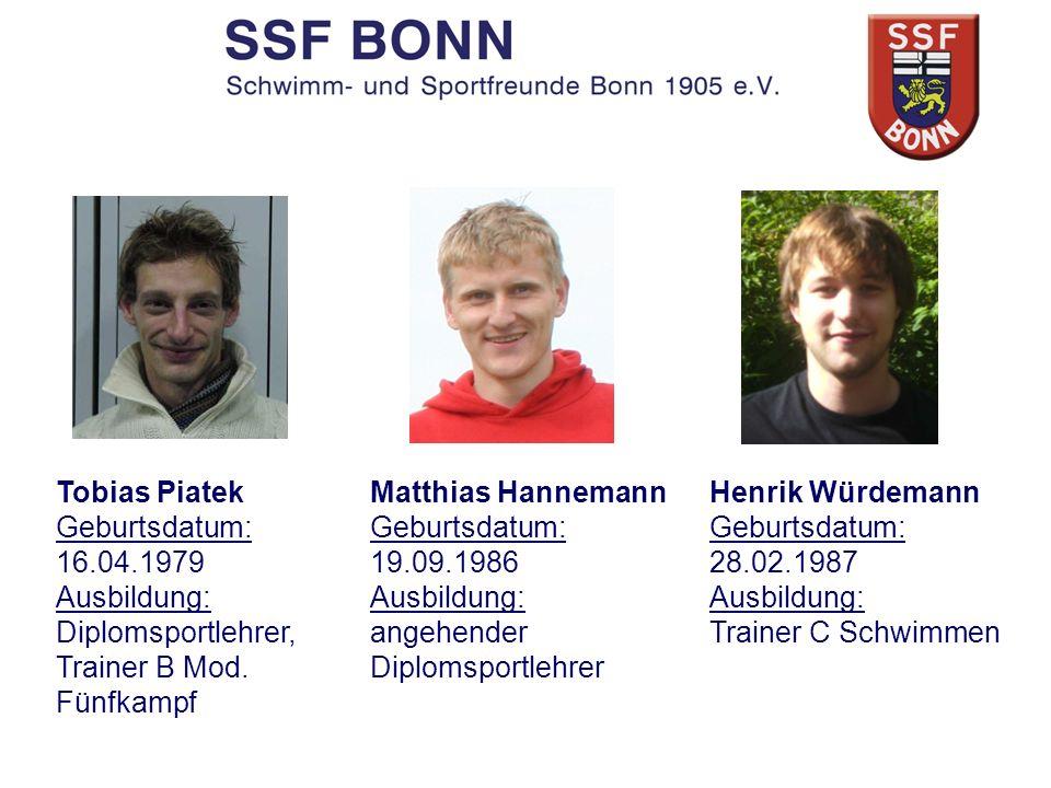 Tobias Piatek Geburtsdatum: 16.04.1979 Ausbildung: Diplomsportlehrer, Trainer B Mod. Fünfkampf Matthias Hannemann Geburtsdatum: 19.09.1986 Ausbildung: