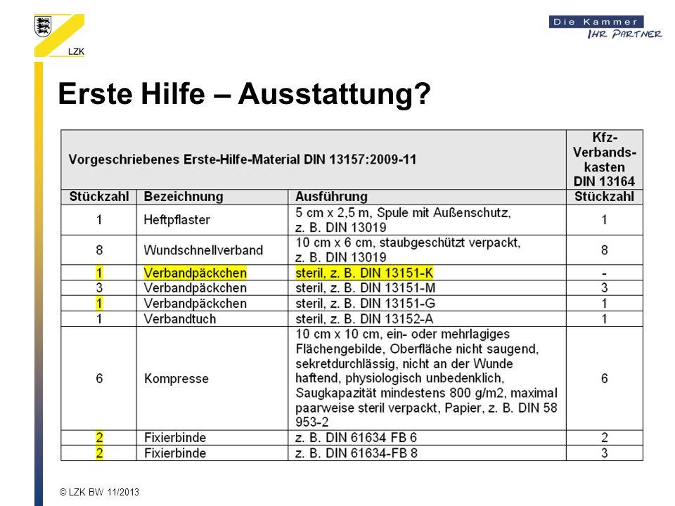 Erste Hilfe – Ausstattung? © LZK BW 11/2013