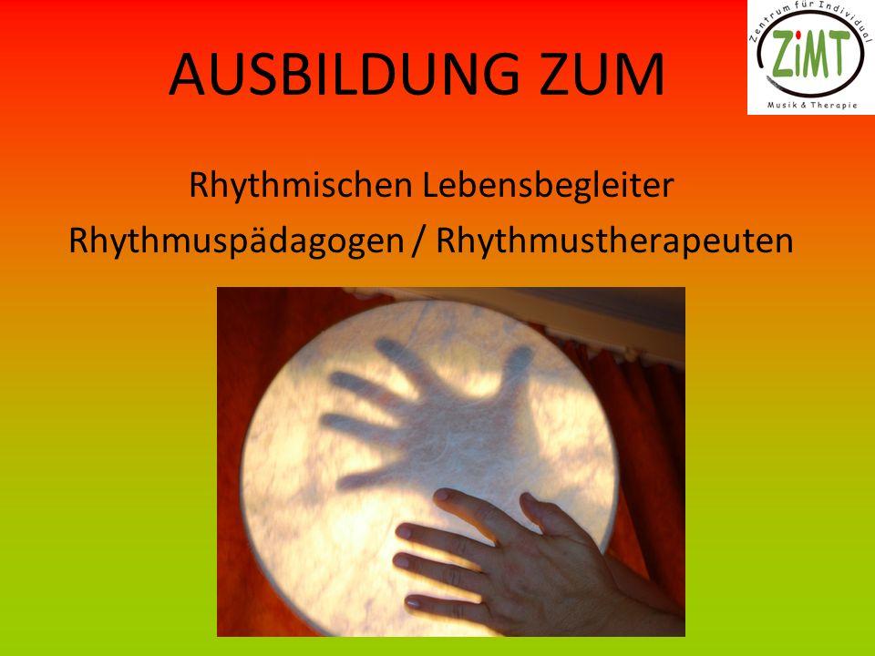 AUSBILDUNG ZUM Rhythmischen Lebensbegleiter Rhythmuspädagogen / Rhythmustherapeuten