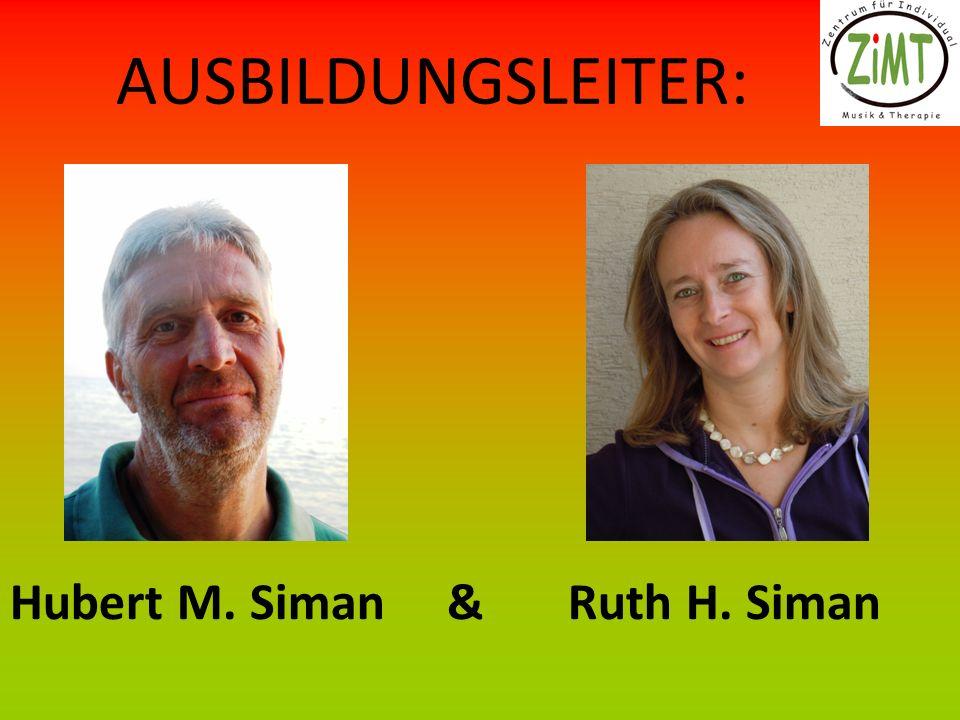 AUSBILDUNGSLEITER: Hubert M. Siman & Ruth H. Siman