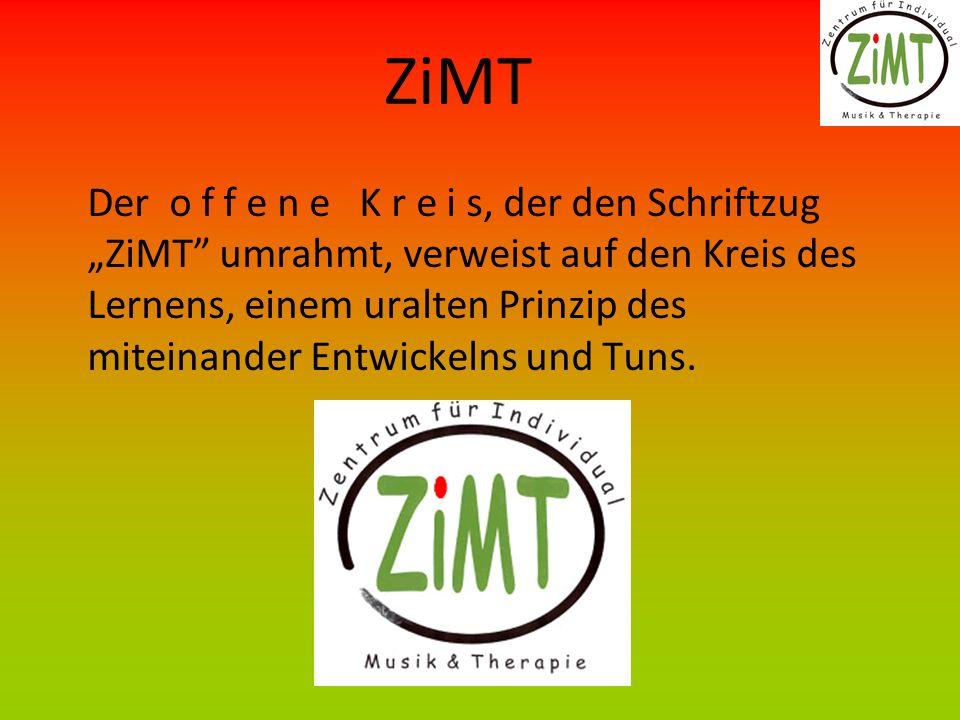 ZiMT Der o f f e n e K r e i s, der den Schriftzug ZiMT umrahmt, verweist auf den Kreis des Lernens, einem uralten Prinzip des miteinander Entwickelns und Tuns.