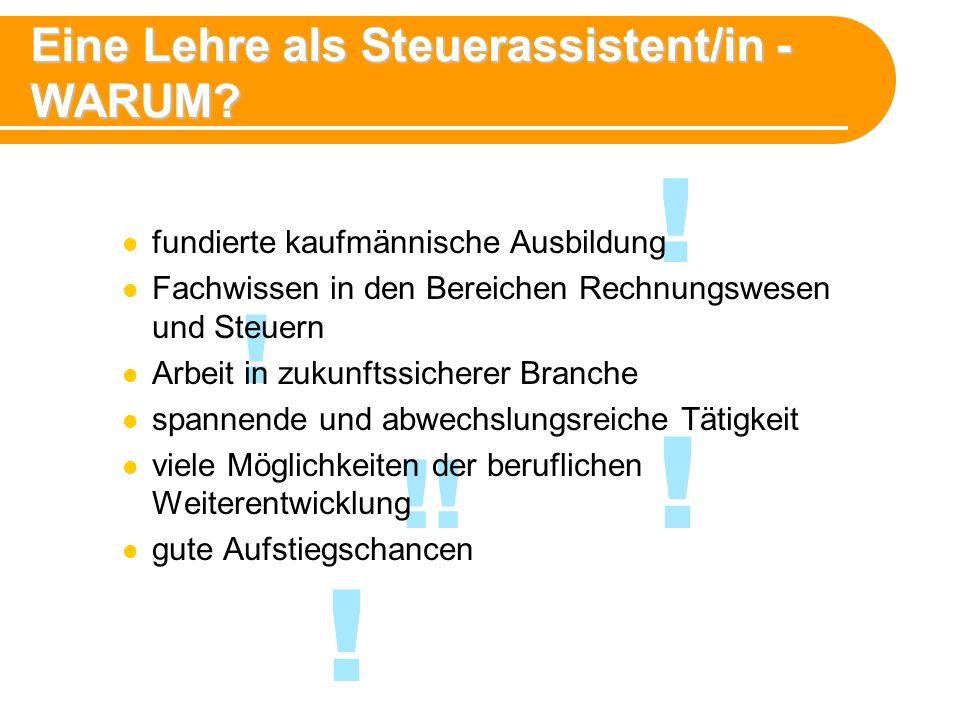 !.Eine Lehre als Steuerassistent/in - WARUM.