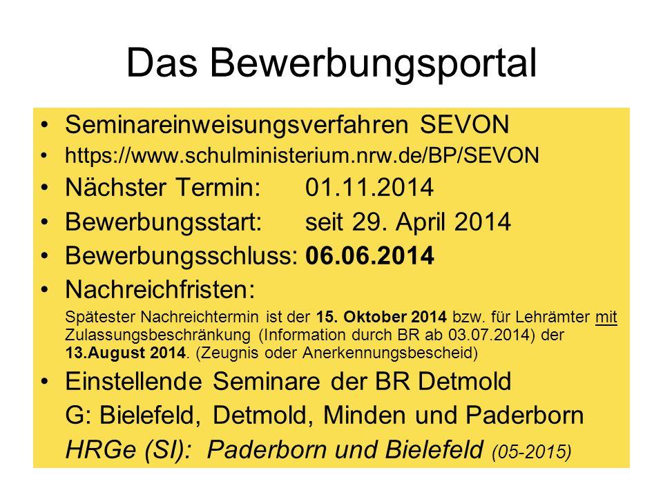26 Das Bewerbungsportal Seminareinweisungsverfahren SEVON https://www.schulministerium.nrw.de/BP/SEVON Nächster Termin: 01.11.2014 Bewerbungsstart: se
