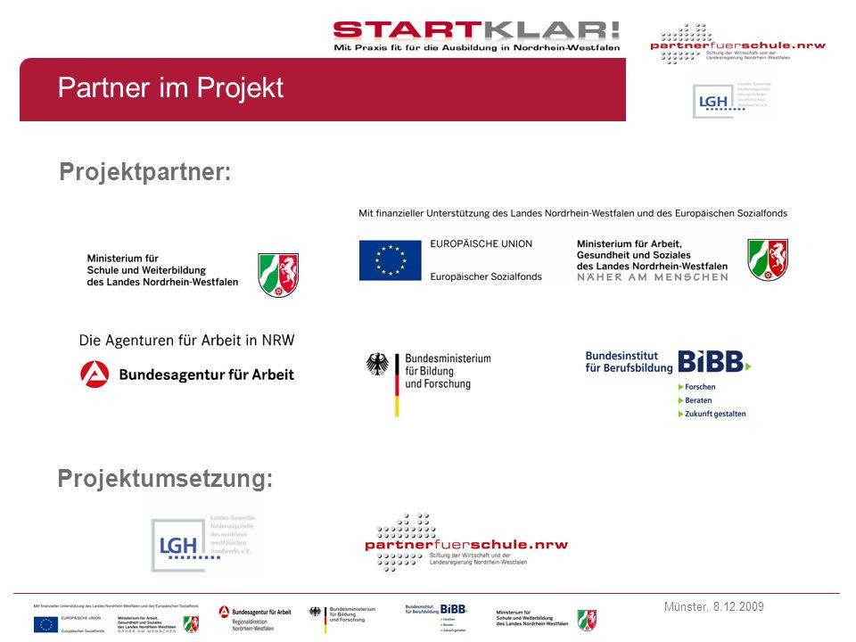 Münster, 8.12.2009 Ziele des Vorhabens STARTKLAR.