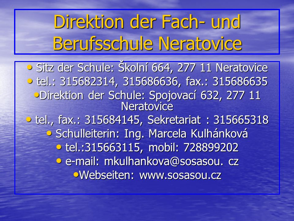Präsentation der Fach- und Berufsschule Neratovice