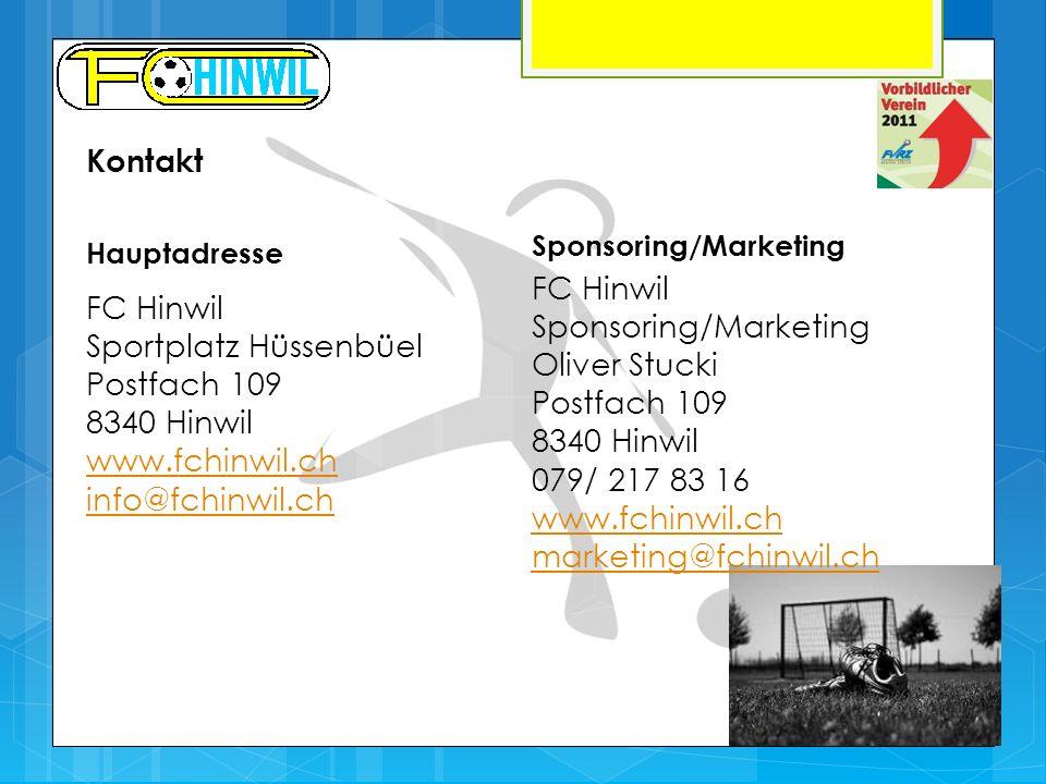 Kontakt FC Hinwil Sportplatz Hüssenbüel Postfach 109 8340 Hinwil www.fchinwil.ch info@fchinwil.ch Hauptadresse Sponsoring/Marketing FC Hinwil Sponsori