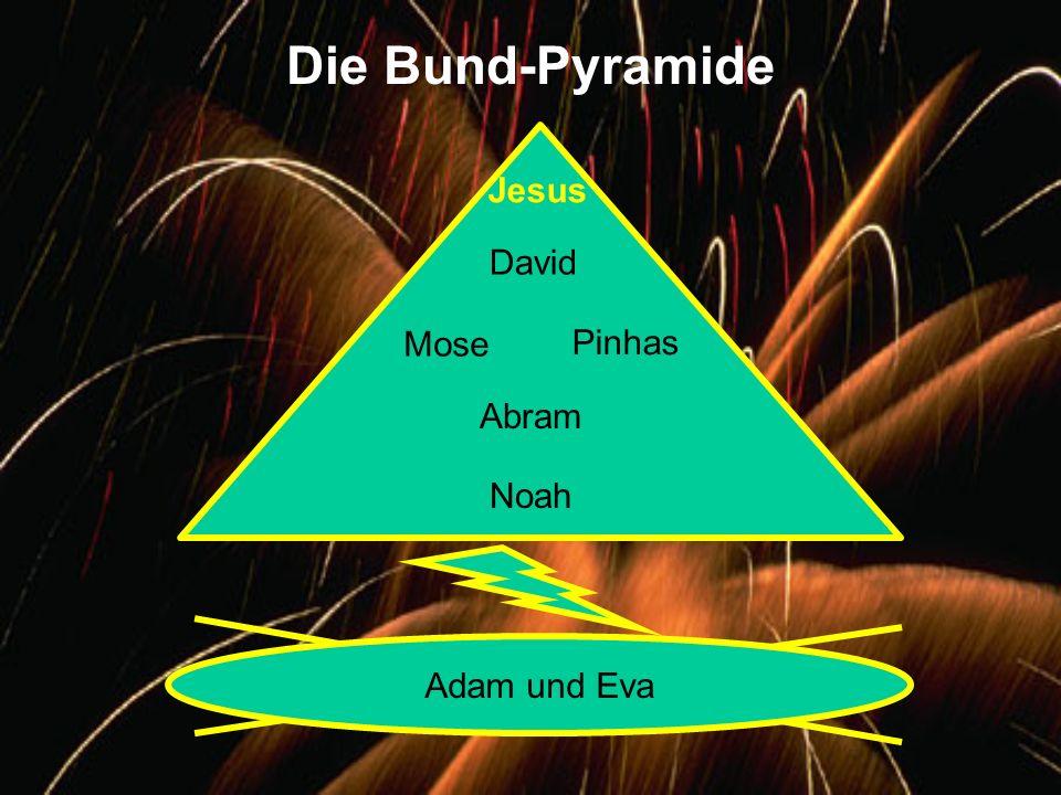 Die Bund-Pyramide Adam und Eva David Jesus Mose Pinhas Abram Noah