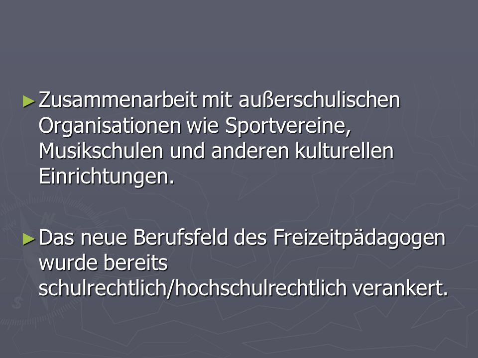 Zusammenarbeit mit außerschulischen Organisationen wie Sportvereine, Musikschulen und anderen kulturellen Einrichtungen.