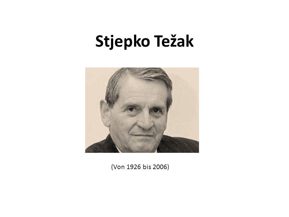 Stjepko Težak (Von 1926 bis 2006)
