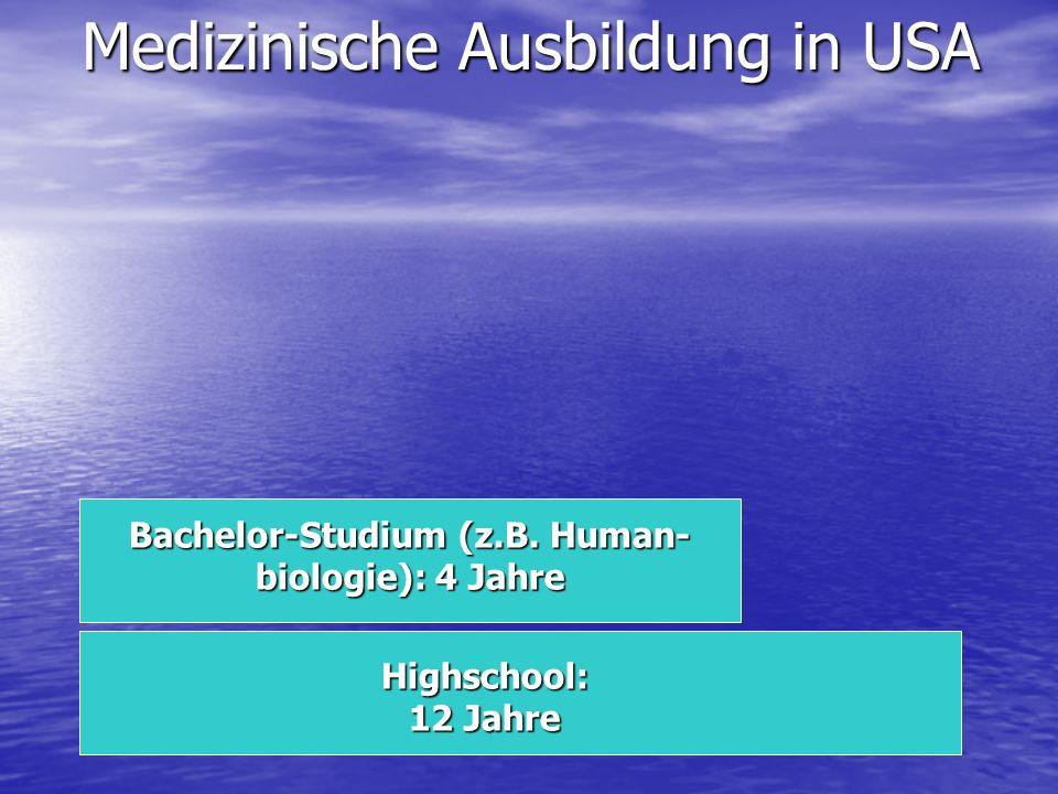 Medizinische Ausbildung in USA Bachelor-Studium (z.B.