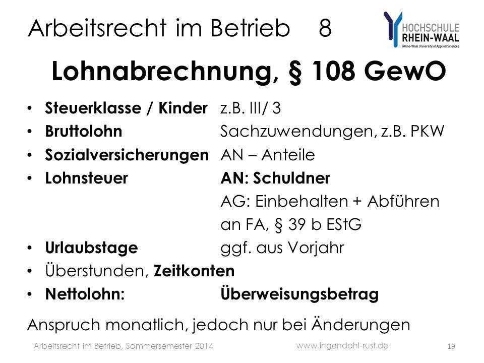Arbeitsrecht im Betrieb 8 Lohnabrechnung, § 108 GewO Steuerklasse / Kinder z.B.