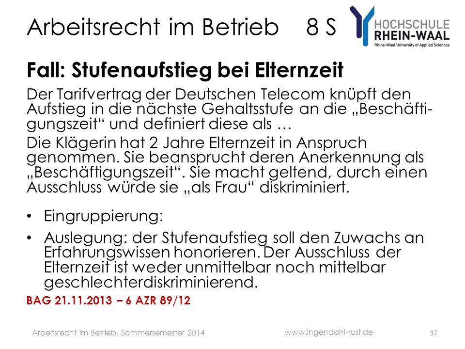 Arbeitsrecht im Betrieb 8 S Fall: Stufenaufstieg bei Elternzeit Der Tarifvertrag der Deutschen Telecom knüpft den Aufstieg in die nächste Gehaltsstufe an die Beschäfti- gungszeit und definiert diese als … Die Klägerin hat 2 Jahre Elternzeit in Anspruch genommen.