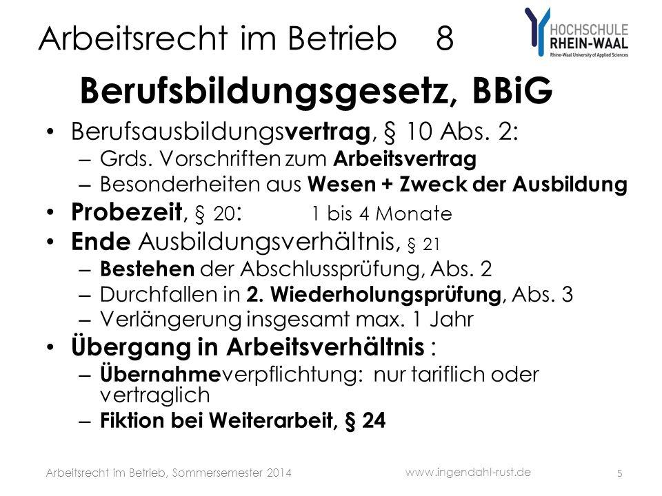 Arbeitsrecht im Betrieb 8 Berufsbildungsgesetz, BBiG Berufsausbildungs vertrag, § 10 Abs.