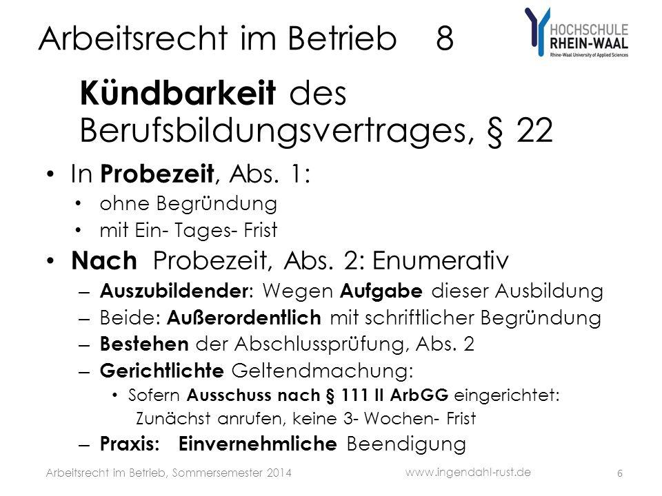 Arbeitsrecht im Betrieb 8 Kündbarkeit des Berufsbildungsvertrages, § 22 In Probezeit, Abs.
