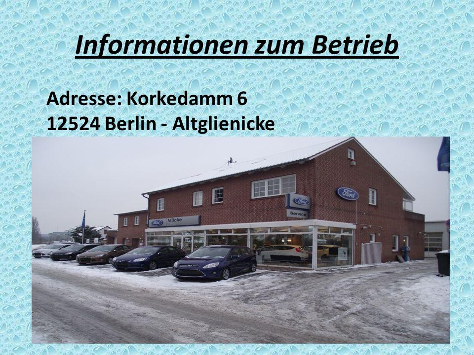 Informationen zum Betrieb Adresse: Korkedamm 6 12524 Berlin - Altglienicke