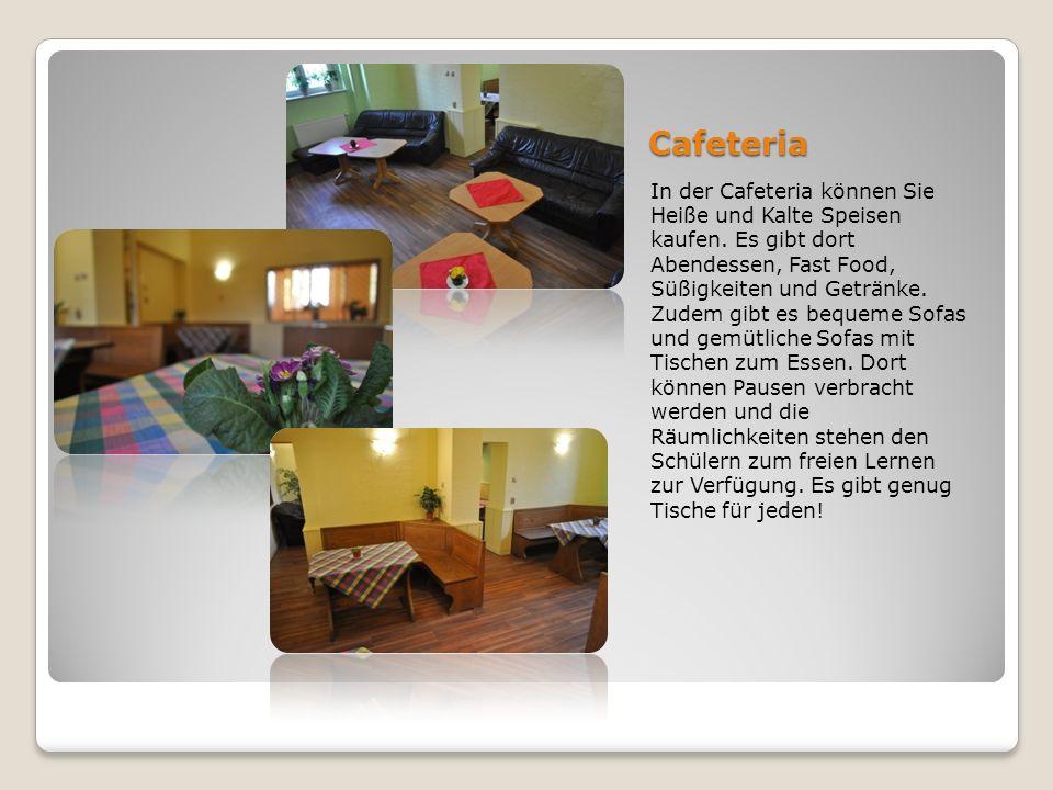 Cafeteria In der Cafeteria können Sie Heiße und Kalte Speisen kaufen. Es gibt dort Abendessen, Fast Food, Süßigkeiten und Getränke. Zudem gibt es bequ
