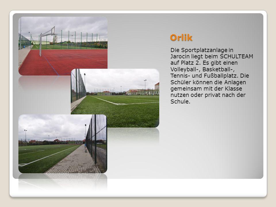 Orlik Die Sportplatzanlage in Jarocin liegt beim SCHULTEAM auf Platz 2. Es gibt einen Volleyball-, Basketball-, Tennis- und Fußballplatz. Die Schüler