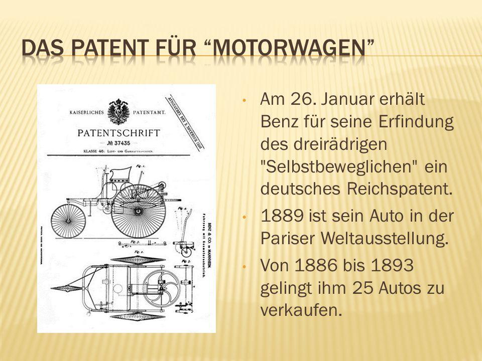 Am 26. Januar erhält Benz für seine Erfindung des dreirädrigen