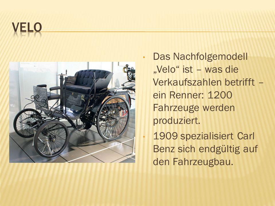 Das Nachfolgemodell Velo ist – was die Verkaufszahlen betrifft – ein Renner: 1200 Fahrzeuge werden produziert. 1909 spezialisiert Carl Benz sich endgü