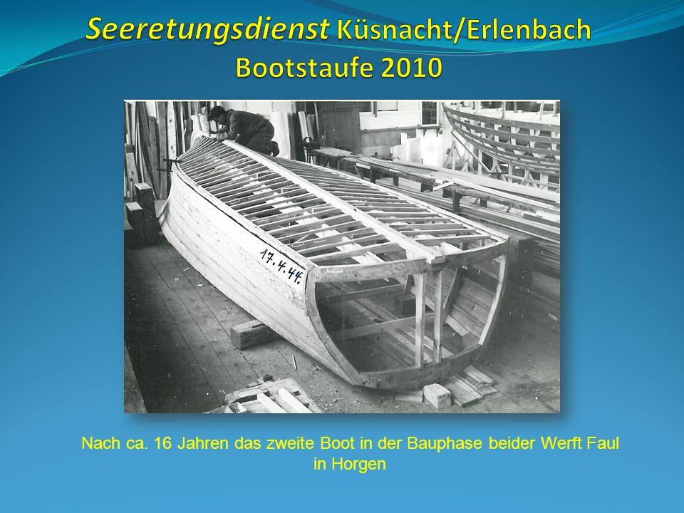 Nach ca. 16 Jahren das zweite Boot in der Bauphase beider Werft Faul in Horgen