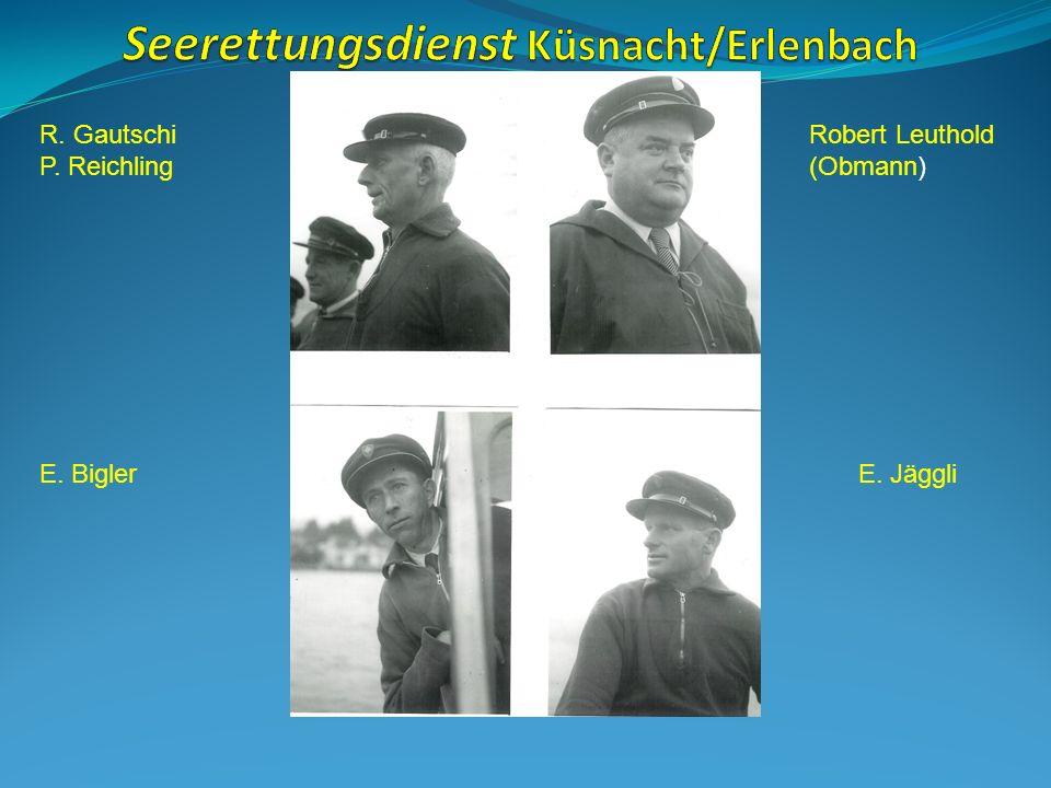 R. Gautschi P. Reichling Robert Leuthold (Obmann) E. BiglerE. Jäggli