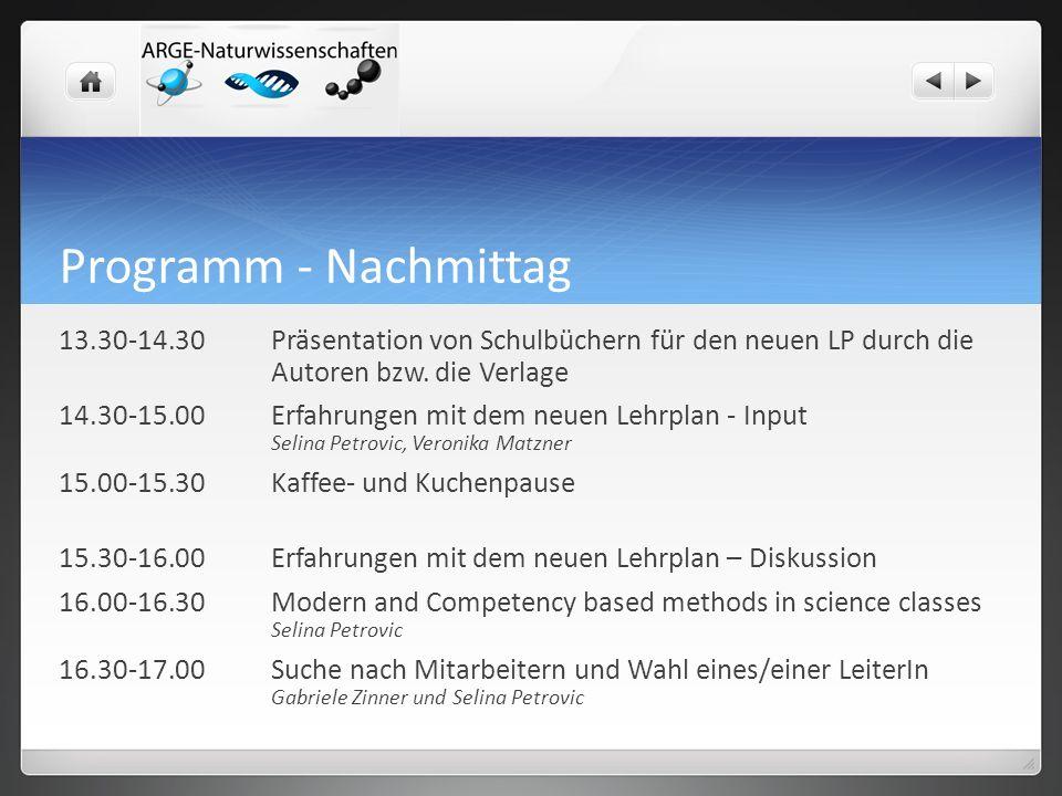 Programm - Nachmittag 13.30-14.30Präsentation von Schulbüchern für den neuen LP durch die Autoren bzw.