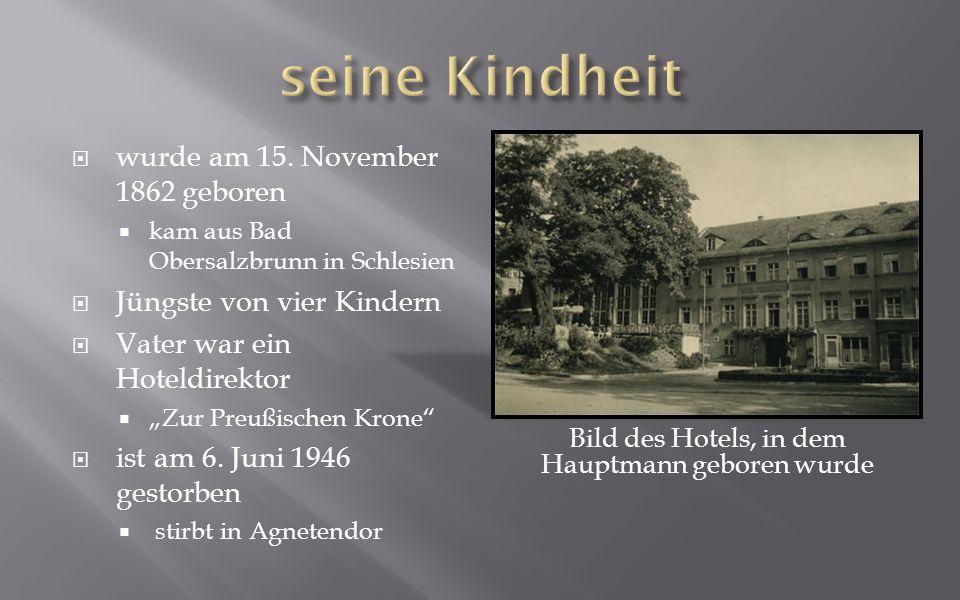 Bild des Hotels, in dem Hauptmann geboren wurde wurde am 15.