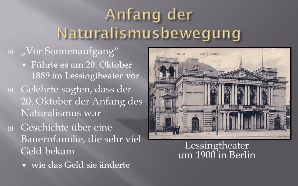 Vor Sonnenaufgang Führte es am 20.Oktober 1889 im Lessingtheater vor Gelehrte sagten, dass der 20.